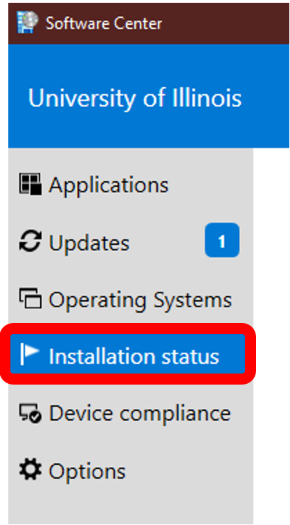 Software Center menu bar with Installation Status tab highlighted.  The installation status tab can be found below the Operating Systems tab and above the device compliance tab.  The installation tab is the fourth tab from the top and the menu bar is found in the upper left corner of the Software Center window.